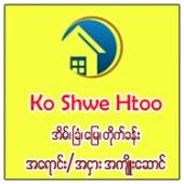 Ko Shwe Htoo Real Estate
